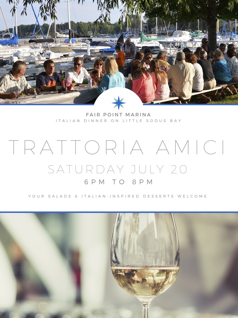Event flyer for Trattoria Amici, an Italian inspired dinner at Fair Point Marina on Little Sodus Bay